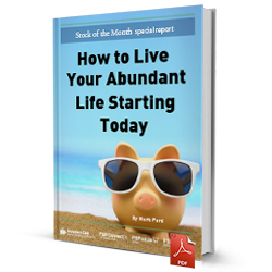 How to live your abundant life starting today