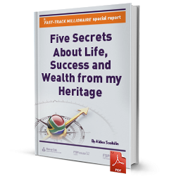 Five Secrets About Life, Success and Wealth from my Heritage