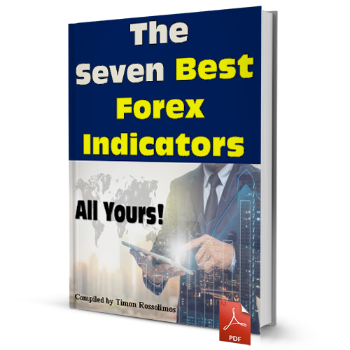 The Seven Best Forex Indicators - All Yours!